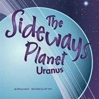 Book The Sideways Planet: Uranus by Nancy Loewen