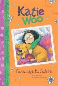 Goodbye to Goldie by Fran Manushkin