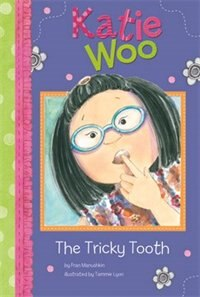 The Tricky Tooth by Fran Manushkin