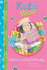 Katie's Lucky Birthday by Fran Manushkin