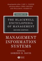 The Blackwell Encyclopedia of Management, Management Information Systems: Management Information…