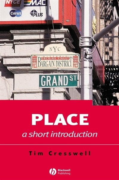 Place: A Short Introduction by Tim Cresswell