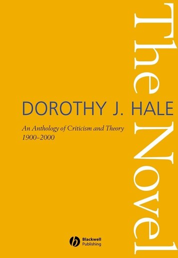 The Novel: An Anthology of Criticism and Theory 1900-2000 by Dorothy J. Hale