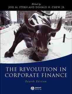 The Revolution in Corporate Finance by Joel M. Stern