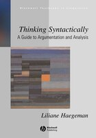 Thinking Syntactically: A Guide to Argumentation and Analysis