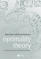 Optimality Theory: Constraint Interaction in Generative Grammar