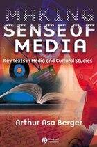 making Sense of media: Key Texts in Media and Cultural Studies