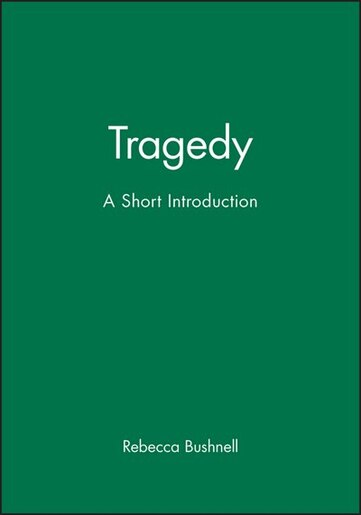 Tragedy: A Short Introduction