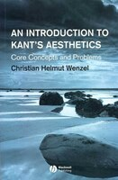 An Introduction to Kant's Aesthetics: Core Concepts and Problems