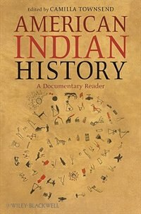 american indian history a documentary reader book by camilla