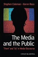 The Media and The Public: Them and Us in Media Discourse