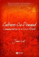 Culture-on-Demand: Communication in a Crisis World