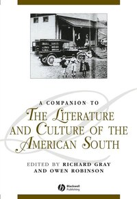 A Companion to the Literature and Culture of the American South