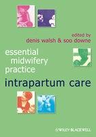 Intrapartum Care: Intrapartum Care