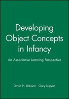 Developing Object Concepts in Infancy: An Associative Learning Perspective
