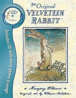Velveteen Rabbit: Book and Audio Cd by Margery Williams