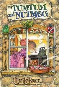 Book Tumtum And Nutmeg by Emily Bearn