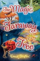 Magic Faraway Tree: 3 Books in 1