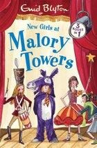 New Girls at Malory Towers: Three Books in One, Volume III