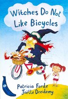 Witches Do Not Like Bicycles: Blue Banana