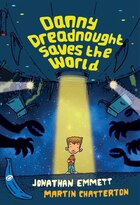 Danny Dreadnought Saves The World