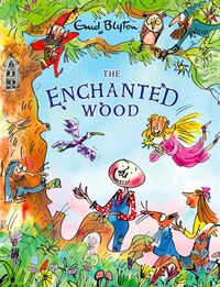 The Enchanted Wood: Deluxe Edition
