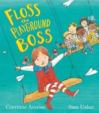 Floss Is The Playground Boss