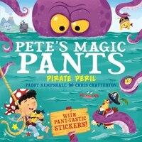 Pete's Magic Pants: Pirate Peril