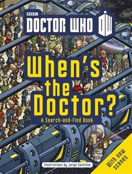 Book Doctor Who When Is The Doctor? by Bbc Bbc