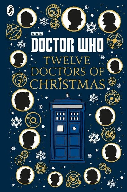 Doctor Who: Twelve Doctors Of Christmas by Bbc Children's Books