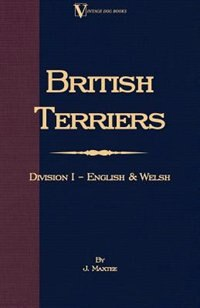 English and Welsh Terriers by J. Maxtee