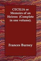 Cecilia Or Memoirs Of An Heiress (complete In One Volume).