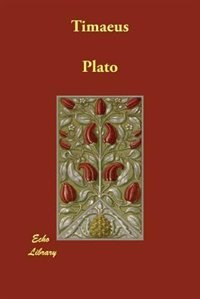 an analysis of timaeus by plato