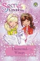 Secret Kingdom: 25: Diamond Wings
