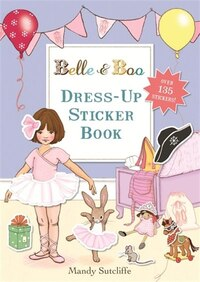 Belle & Boo: Dress-up Sticker Book