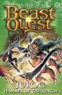 Beast Quest: Jurog, Hammer Of The Jungle: Series 22 Book 3 by Adam Blade