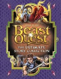 Beast Quest: Ultimate Collection