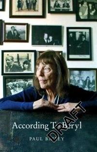 The Buffalo In The Hallway: A Portrait Of Beryl Bainbridge