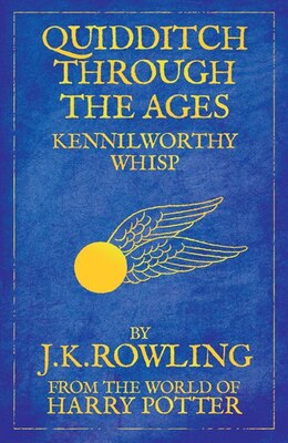 Book Quidditch Through The Ages: Reissue by J.k. Rowling