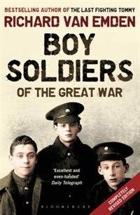 Book Boy Soldiers Of The Great War by Emden Richard Van