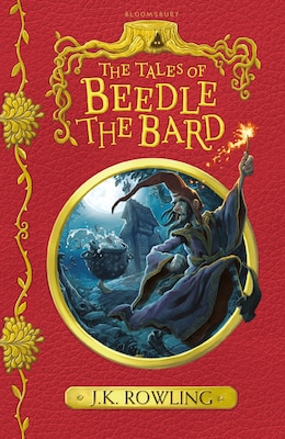 Book The Tales Of Beedle The Bard by J.K. Rowling