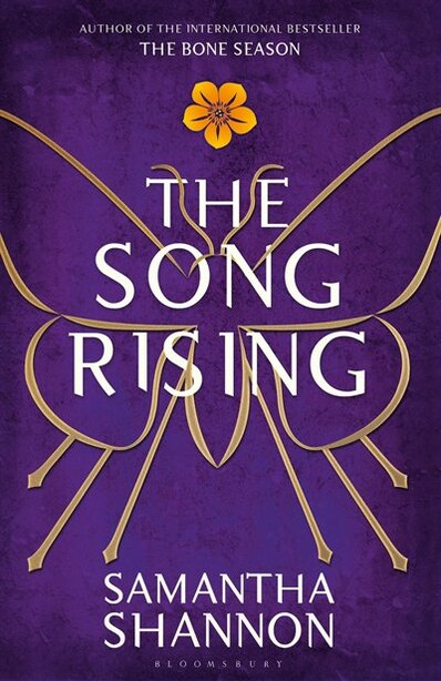 The Song Rising: Limited Edition, Signed By The Author by Samantha Shannon