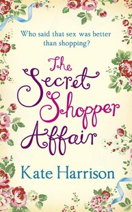 The Secret Shopper Affair