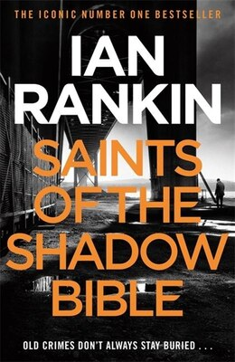 Book Saints Of The Shadow Bible by Ian Rankin