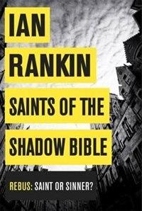 Book Saints Of The Shadow Bible by Ian Rankin
