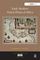 Early Modern Dutch Prints Of Africa