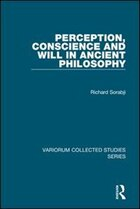 Perception, Conscience And Will In Ancient Philosophy
