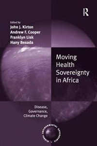 Moving Health Sovereignty In Africa: Disease, Governance, Climate Change