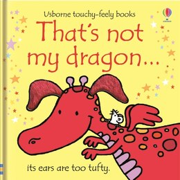 Book That's Not My Dragon by Fiona Watt