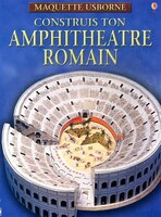 CONSTRUIS TON AMPHITHEATRE ROMAIN